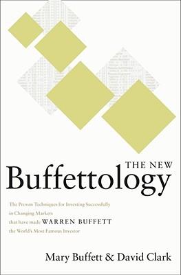The New Buffettology By Buffett, Mary/ Clark, David
